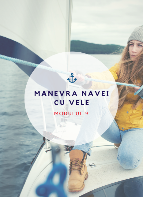 Modul 9 Manvera navei cu vele